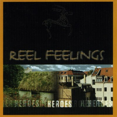Reel Feelings – Heroes
