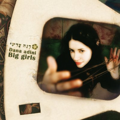 Dana Adini – Big Girls