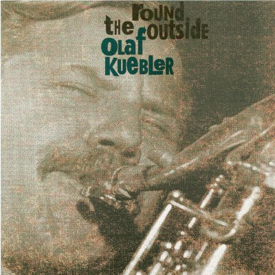 Olaf Kübler – Round the Outside